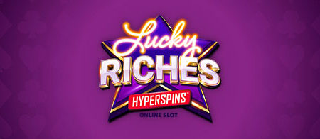 🎰Maximum Luxury: Lucky Riches Hyperspins™